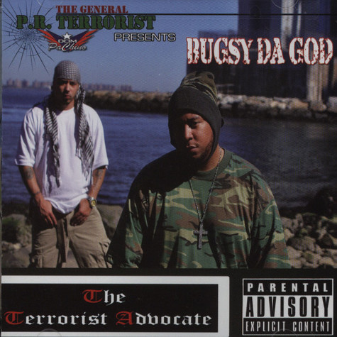 PR Terrorist presents Bugsy Da God - The Terrorist Advocate