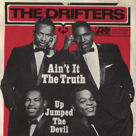 Drifters, The - Ain't It The Truth