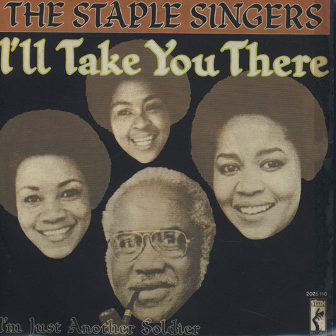 Staple Singers, The - I'll Take You There