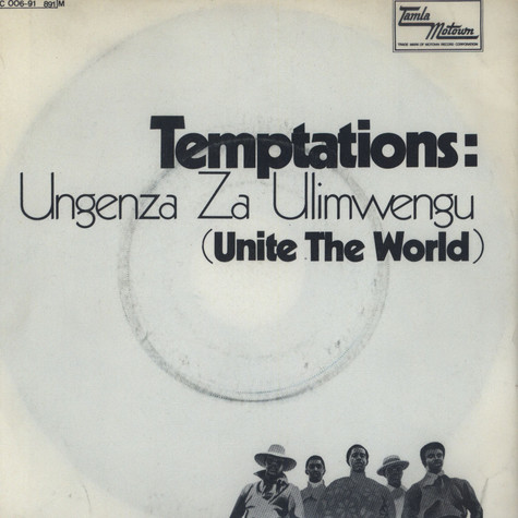 Temptations - Ungenza Za Ulimwengu (Unite The World)