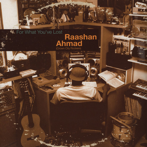 Raashan Ahmad of Crown City Rockers - For What You've Lost