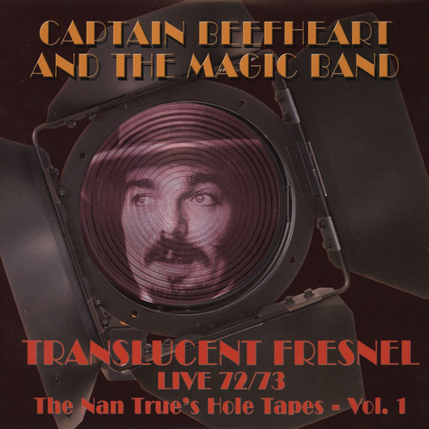 Captain Beefheart & Magic Band - Translucent Fresnel (72/73 Live)