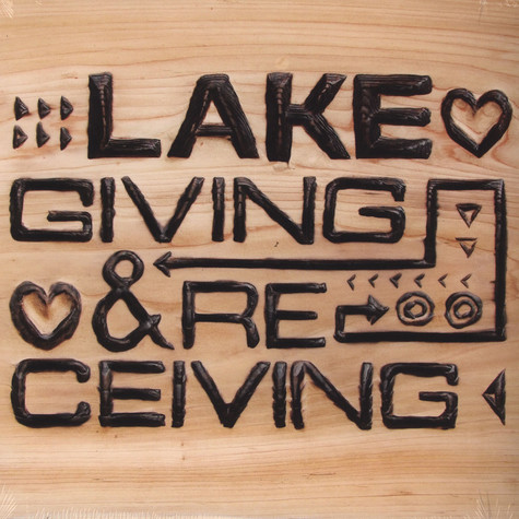 Lake - Giving & Receiving
