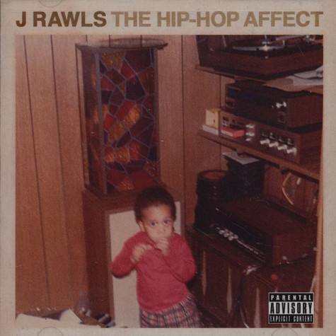 J.Rawls - The Hip Hop Affect
