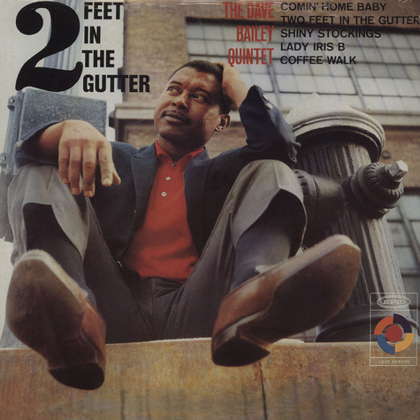 Dave Bailey - 2 Feet In The Gutter