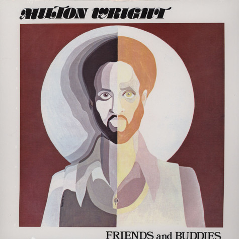 Milton Wright - Friends & Buddies