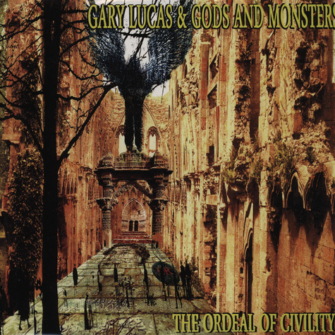 Gary Lucas & Gods And Monsters - Ordeal Of Civility