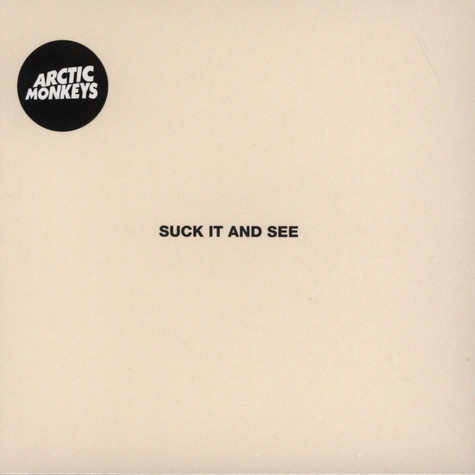 Arctic Monkeys - Suck It And See