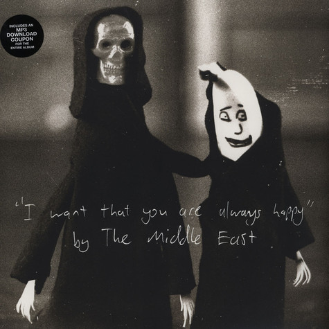 Middle East, The - I Want That You Are Always Happy