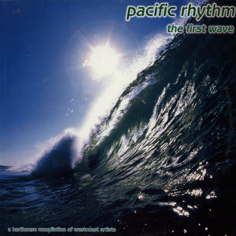 V.A. - Pacific Rhythm - The First Wave