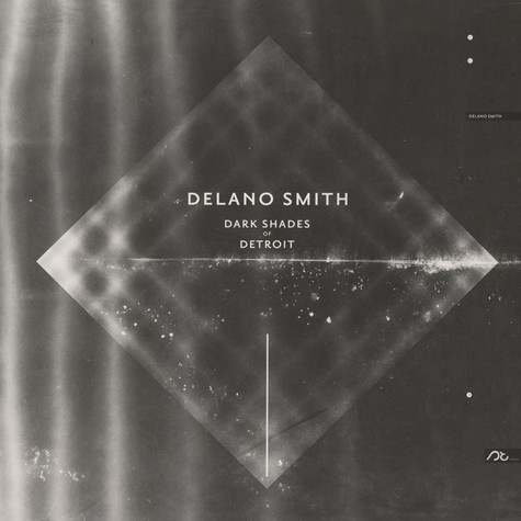 Delano Smith - Dark Shades Of Detroit