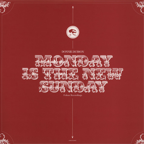 Donnie Dubson - Monday Is The New Sunday