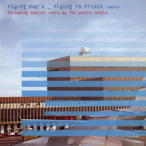 Flying Pop's - Flying To Frisco Sampler