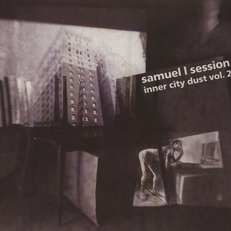 Samuel L Session - Inner City Dust Volume 2