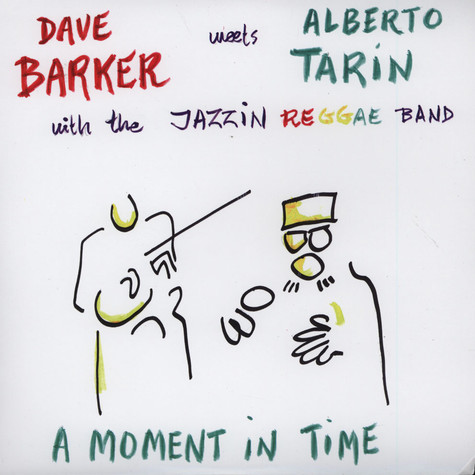 Dave Barker Meets Alberto Tarin - A Moment In Time