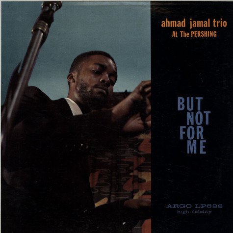 Ahmad Jamal Trio - But Not For Me
