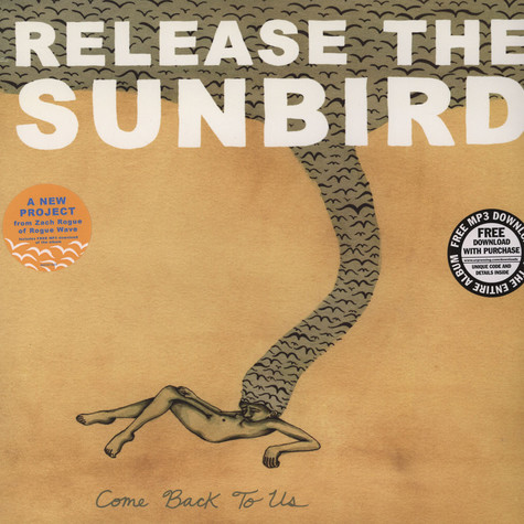 Release The Sunbird - Come Back To Us