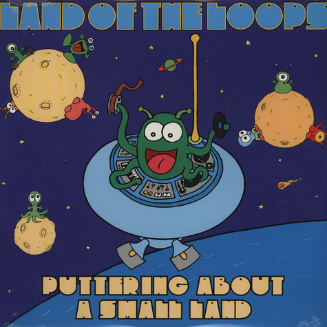 Land Of The Loops - Puttering About A Small Land