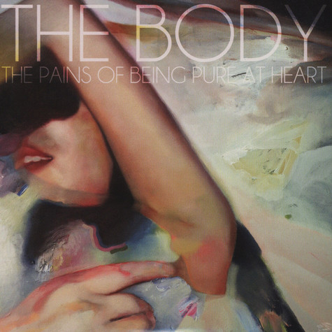 Pains Of Being Pure At Heart, The - The Body