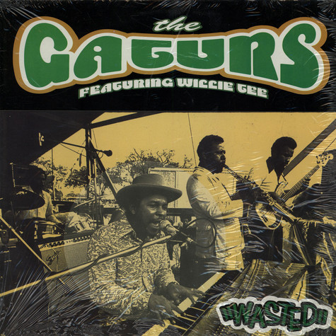 The Gaturs Featuring Willie Tee - Wasted
