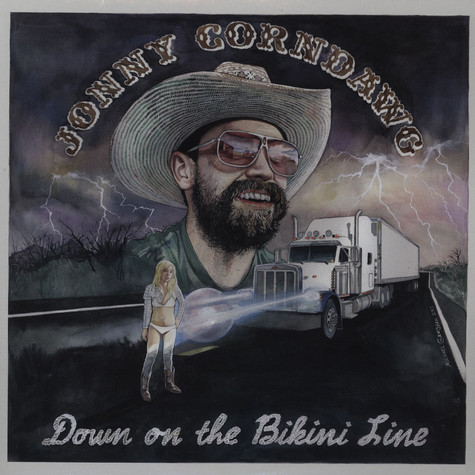 Jonny Corndawg - Down On The Bikini Line