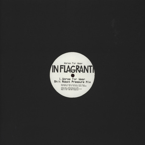 In Flagranti - Worse For Wear Remixes