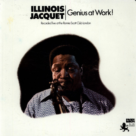 Illinois Jacquet - Genius At Work!