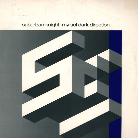 Suburban Knight - My Sol Dark Direction