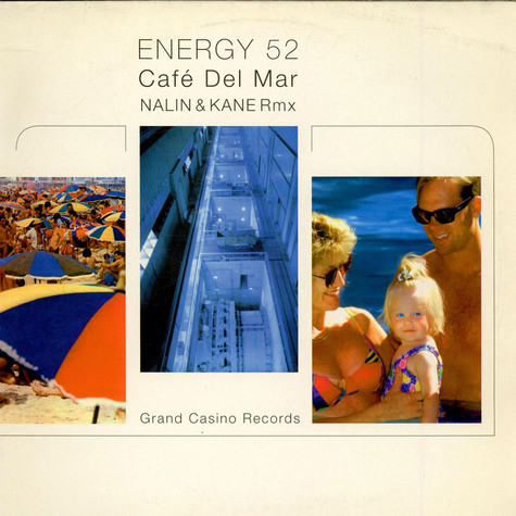 Energy 52 - Cafe Del Mar (Nalin & Kane Rmx)