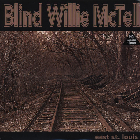 Blind Willie Mctell - East St. Louis