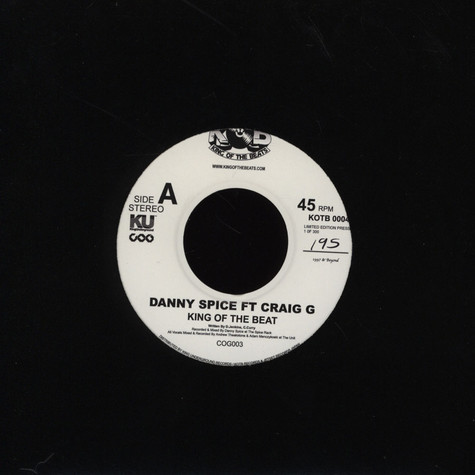 Danny Spice - King Of The Beat Feat. Craig G