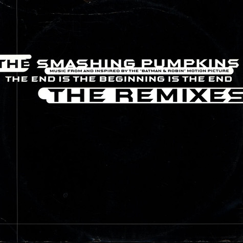 Smashing Pumpkins - The End Is The Beginning Is The End (Fluke Remixes)