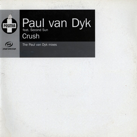Paul van Dyk - Crush Feat. Second Sun
