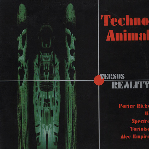 Techno Animal - Techno Animal Versus Reality