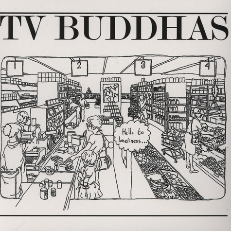 Tv Buddhas - Hello To Loneliness
