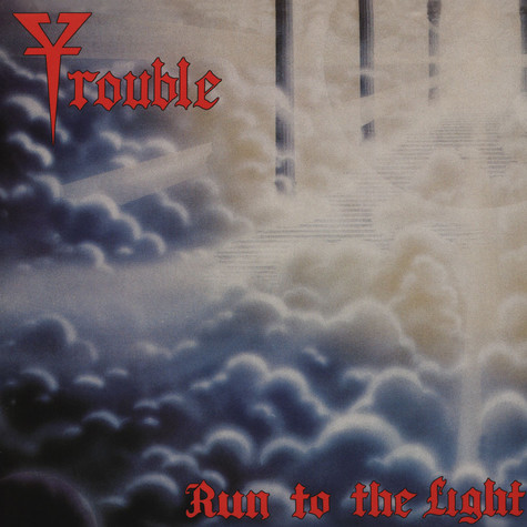 Trouble - Run To The Light