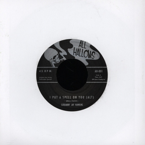 Screamin Jay Hawkins - I Put A Spell On You (Alternative Take) / I Put A Spell On You (Unissued Version)