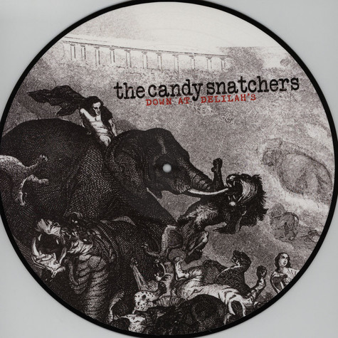 Candy Snatchers - Down At Delilah's