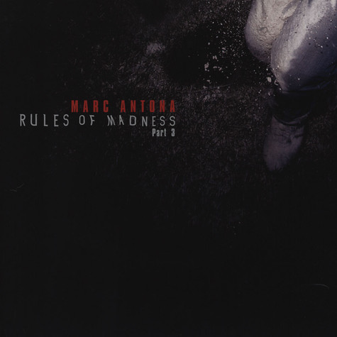 Marc Antona - Rules Of Madness Part 3