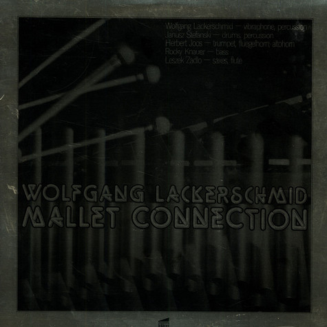 Wolfgang Lackerschmid - Mallet Connection