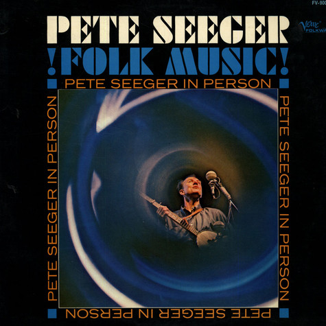 Pete Seeger - Pete Seeger In Person