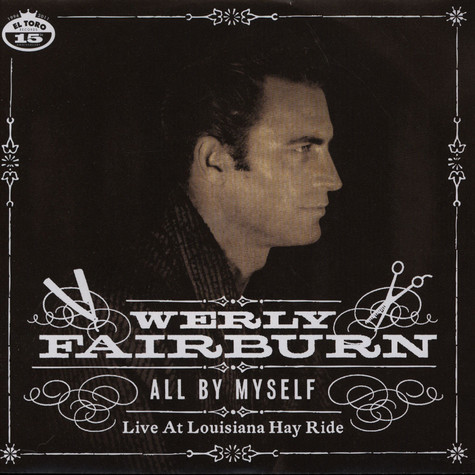 Werly Fairburn - All By Myself - Live At Louisiana Hay Ride