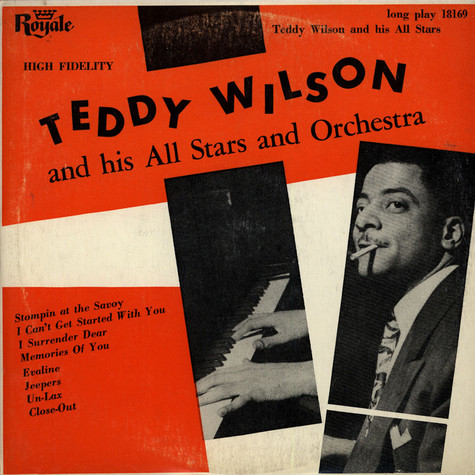 Teddy Wilson And His All Stars And Orchestra - Teddy Wilson And His All Stars And Orchestra