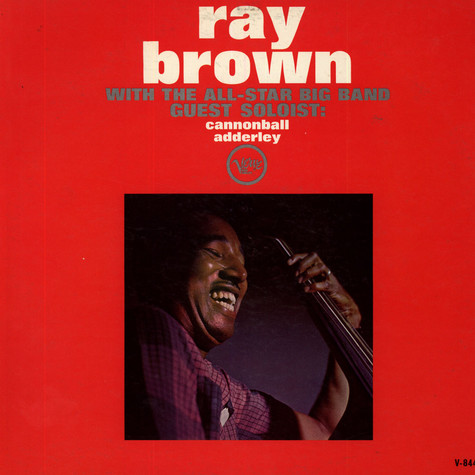 Ray Brown With The All-Star Big Band - Ray Brown With The All-Star Big Band