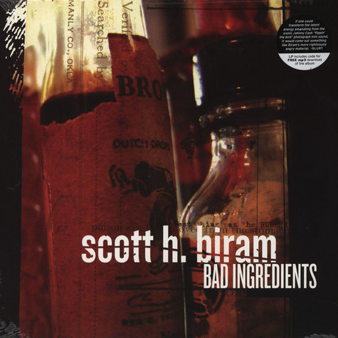 Scott H Biram - Bad Ingredients