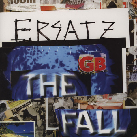 Fall, The - Ersatz G.b.