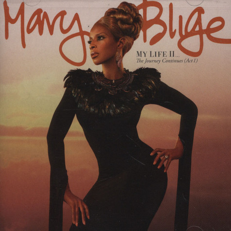 Mary J Blige - My Life II - The Journey Continues Act 1 Deluxe