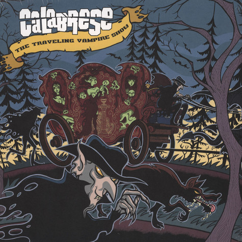 Calabrese - Traveling Vampire Show