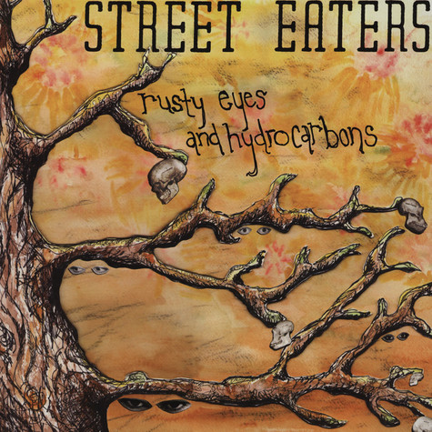 Street Eaters - Rusty Eyes And Hydrocarbons