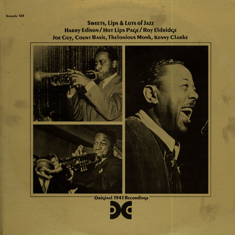 Harry Edison / Hot Lips Page / Roy Eldridge - Sweets, Lips & Lots Of Jazz